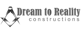 Dream to Reality Construction Designer Builder